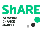ShARE – Growing Change Makers